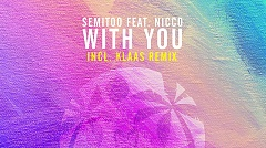 Semitoo feat. Nicco - With you