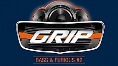 Grip Bass & Furious 2