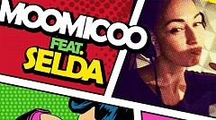 Moomicoo feat. Selda - Who's Gonna Kiss That Man