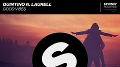 Musikvideo » Quintino feat. Laurell - Good Vibes