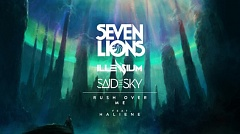 Seven Lions x Illenium x Said The Sky - Rush Over Me (feat. HALIENE)