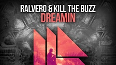 Ralvero & Kill The Buzz - Dreamin