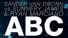 Sander van Doorn vs. Sunnery James & Ryan Marciano - ABC