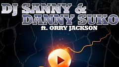 DJ Sanny & Danny Suko ft. Orry Jackson - DJ Play This Song