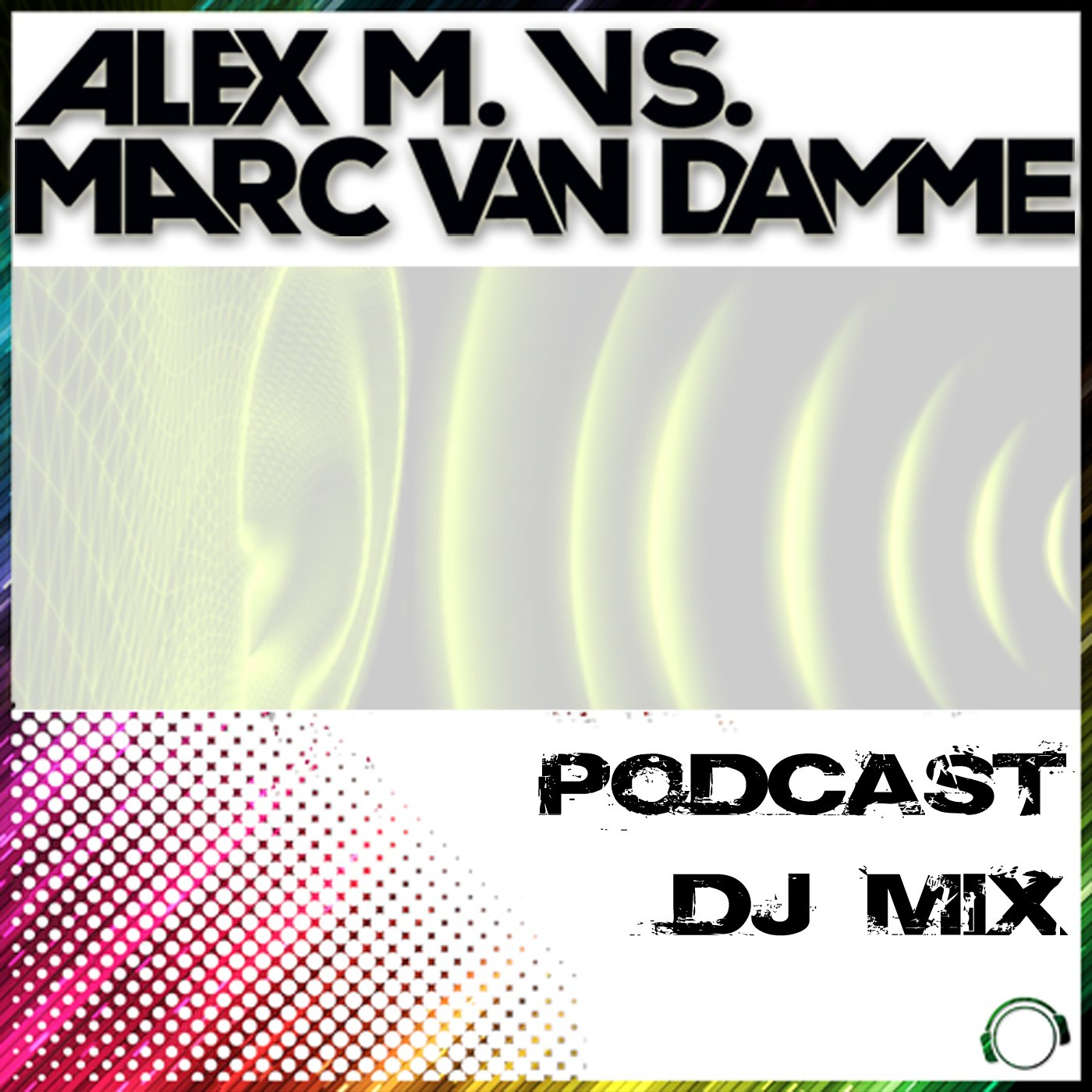 Alex M. and Marc van Damme - In the Mix - The Essential Podcast